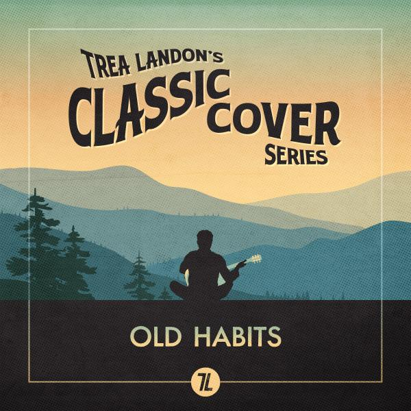 Old Habits (Trea Landon's Classic Cover Series)